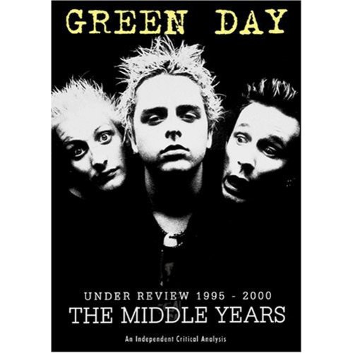 Green Day: Under Review 1995-2000 - The Middle Years