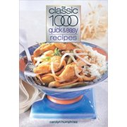 Classic 1000 Quick & Easy Recipes