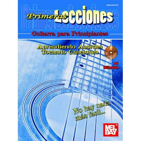 Primeras Lecciones : Guitarra Para Principiantes: Aprendiendo Acordes Tocando (Canciones De Cuna Musica Para Dormir Bebes)