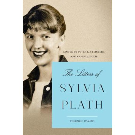 The Letters of Sylvia Plath Vol 2 : 1956-1963