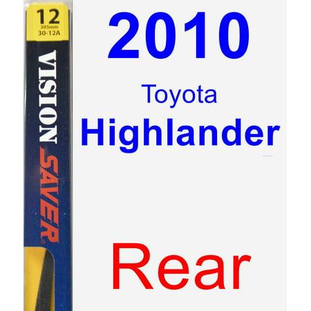 2010 Toyota Highlander Rear Wiper Blade - Rear