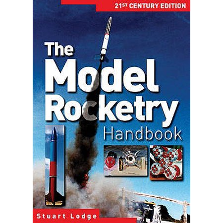 Model Rocketry Handbook: 21st Century Edition