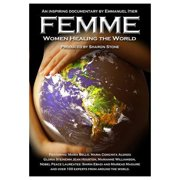 Femme: Women Healing the World (2013) by
