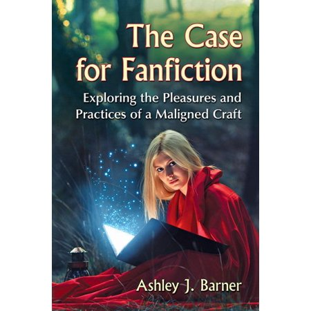 The Case For Fanfiction