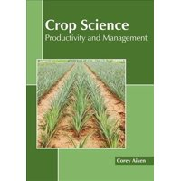 Crop Science: Productivity and Management