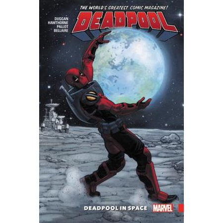 Deadpool: World's Greatest Vol. 9 : Deadpool in Space (Deadpool Comic 1)