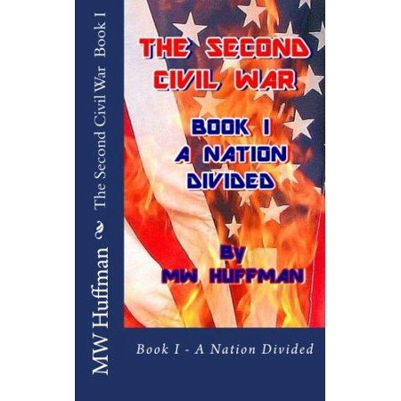The Second Civil War  Book I   A Nation Divided