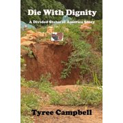 Die With Dignity - eBook