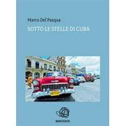 Sotto le stelle di Cuba - eBook