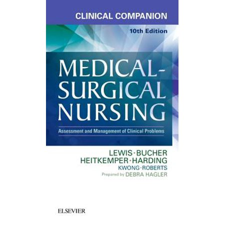 Clinical Companion to Medical-Surgical Nursing : Assessment and Management of Clinical