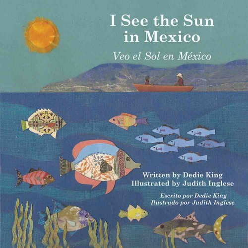 I See the Sun in Mexico / Veo el sol en Mexico