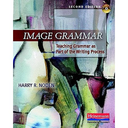 Image Grammar, Second Edition : Teaching Grammar as Part of the Writing Process (Halloween Writing 2nd Grade)