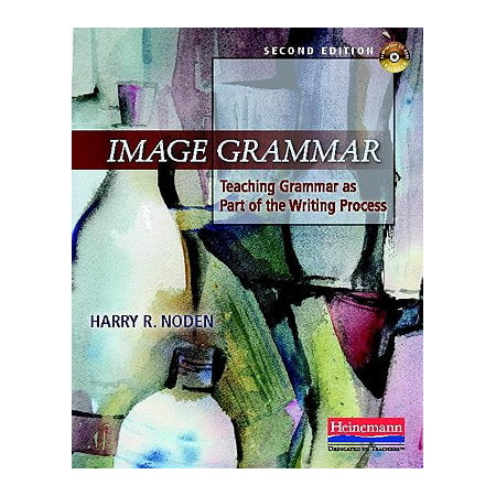 - Image Grammar, Second Edition : Teaching Grammar as Part of the Writing Process