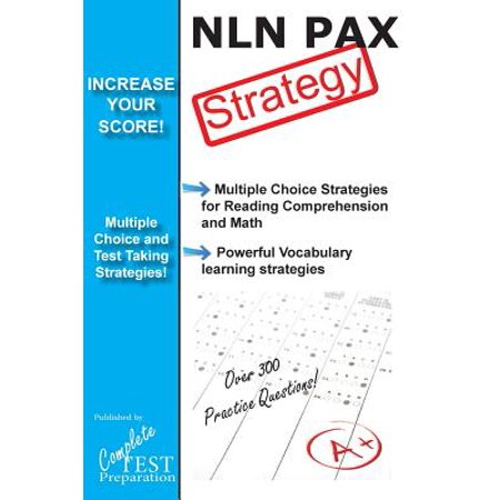 Nln Pax Test Strategy! : Winning Multiple Choice Strategies for the Nln Pax
