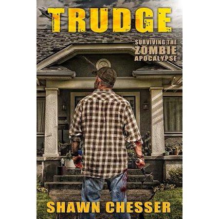 Trudge : Surviving the Zombie Apocalypse (In Case Of Zombie Apocalypse Break Glass)