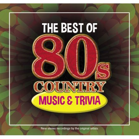 The Best Of 80s Country Music and Trivia (CD)