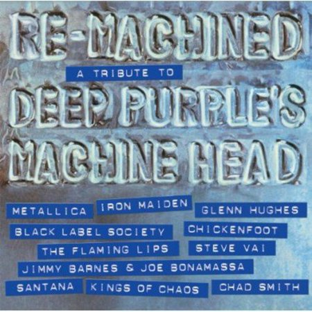 Re-Machined: Deep Purple Tribute / Various (A Tribute To Deep Purples Machine Head)