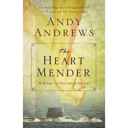 The Heart Mender  A Story Of Second Chances