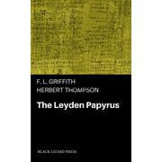 The Leyden Papyrus - eBook