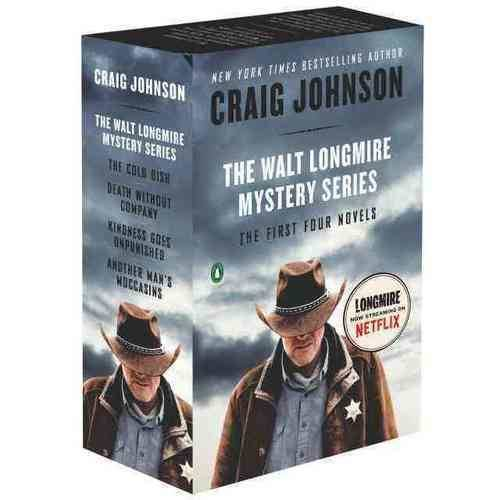 The Walt Longmire Mystery Series: The Cold Dish / Death Without Company / Kindness Goes Unpunished / Another Man's Moccasins