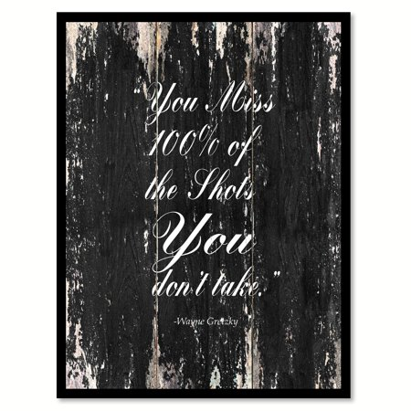 You Miss 100% Of The Shots You Don't Take - Wayne Gretzky Happy Quote Saying Black Canvas Print Picture Frame Home Decor Wall Art Gift Ideas 7