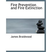 Fire Prevention and Fire Extinction