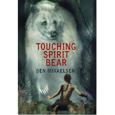 Touching Spirit Bear (Paperback) ()
