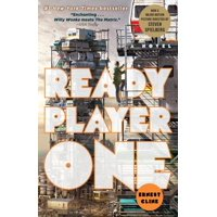 Ready Player One : A Novel