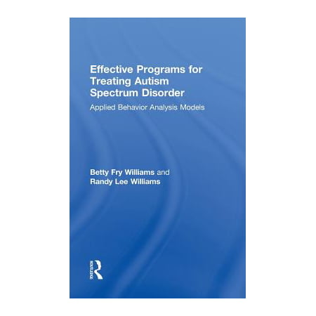 Effective Programs for Treating Autism Spectrum Disorder : Applied Behavior Analysis