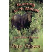 Running with Moose and Other Stories - eBook