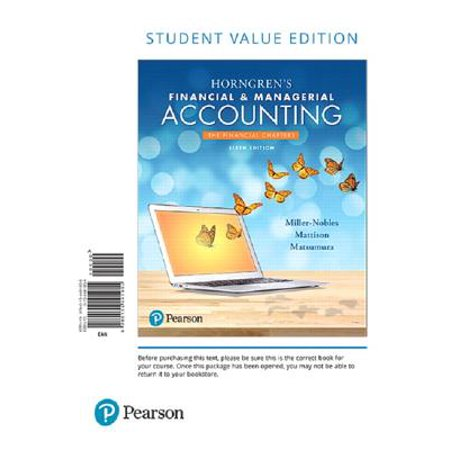 Horngren's Financial & Managerial Accounting, the Financial Chapters, Student Value Edition Plus Mylab Accounting with Pearson Etext -- Access Card