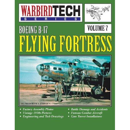 Boeing B 17 Flying Fortress  Warbirdtech Vol  7