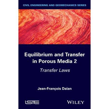 Equilibrium and Transfer in Porous Media 2 - - Porous Media