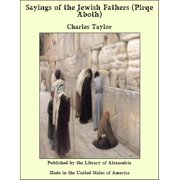Sayings of the Jewish Fathers (Pirqe Aboth) - eBook
