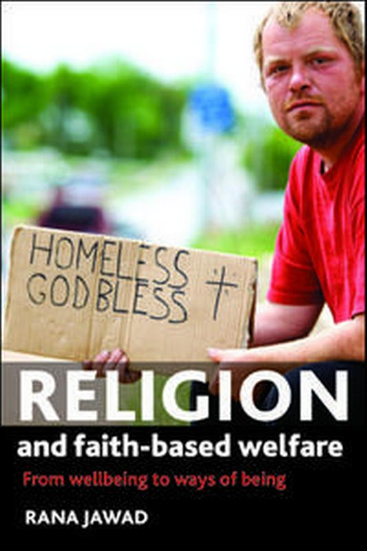 Religion and faith-based welfare: From wellbeing to ways of being
