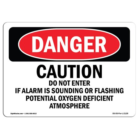 OSHA Danger Sign - Caution Do Not Enter If Alarm Is Sounding   Choose from: Aluminum, Rigid Plastic Or Vinyl Label Decal   Protect Your Business, Construction Site, Shop Area   Made in The USA