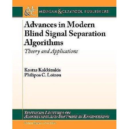 Advances In Modern Blind Signal Separation Algorithms