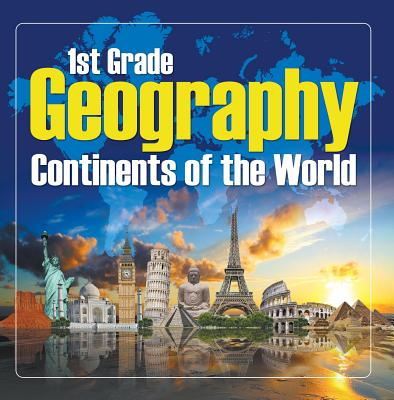 1St Grade Geography: Continents of the World - eBook