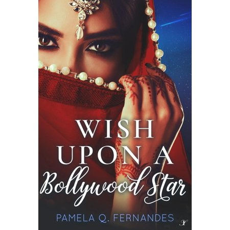 Wish Upon a Bollywood Star - eBook (Wish Upon A Star Costumes)