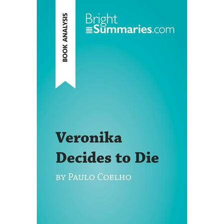 Veronika Decides to Die by Paulo Coelho (Book Analysis) -