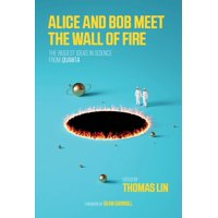 Mit Press: Alice and Bob Meet the Wall of Fire: The Biggest Ideas in Science from Quanta (Paperback)