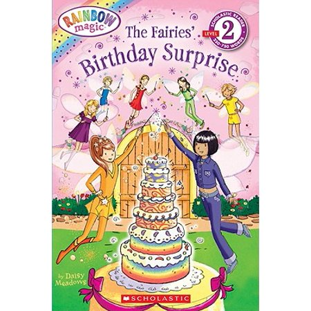 Scholastic Reader Level 2: Rainbow Magic: The Fairies Birthday Surprise : The Fairies' Birthday Surprise](Rainbow Reading)