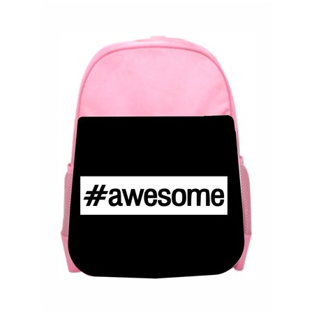 Awesome Backpacks For Girls (Hashtag Awesome Girls Kids Pre-School Backpack -)