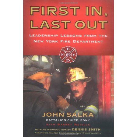 First In, Last Out : Leadership Lessons from the New York Fire - Fire Department Bag