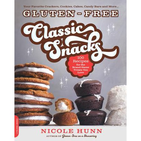 Gluten-Free Classic Snacks : 100 Recipes for the Brand-Name Treats You Love (Halloween Themed Snack Recipes)