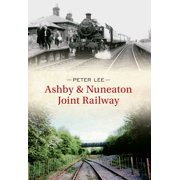 Ashby & Nuneaton Joint Railway - eBook