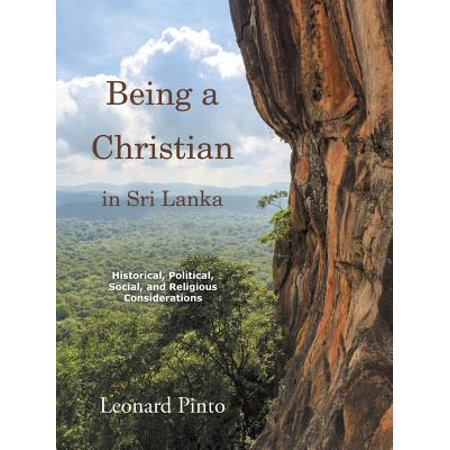 Being a Christian in Sri Lanka : Historical, Political, Social, and Religious (Best Month To Visit Sri Lanka And Maldives)