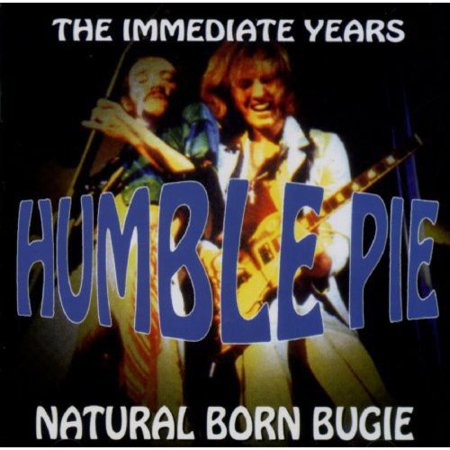 Humble Pie Includes  Steve Marriott  Peter Frampton  Greg Ridley  Jerry Shirley Includes Liner Notes By Roger Dopson Natural Born Boogie Is A Re Sequenced Version Of Humble Pies First Two Albums  Safe As Yesterday Is And Town And Country  Neither Of Which Got Much Exposure In America  Success Would Come Later  With The Live Album Performance  Rockin The Fillmore  In 1971 The Two Albums Were Showcases For Co Founders Steve Marriott And Peter Frampton  Both Refugees From Teeny Bop Bands Whose Relief At Finally Being Able To Play Their Own Way Initially Masked The Fact That Their Styles  Marriott The Rowdy Blues Rocker  Frampton More Introspective  With A Penchant For Acoustic Instruments  Were Rather Less Compatible Than They Realized  As A Result  The First Album Is Heavy On Marriotts Heavy Guitar Army Approach  Whereas The Second  As Its Title Suggests  Has More Of A Frampton Influenced Pastoral Quality