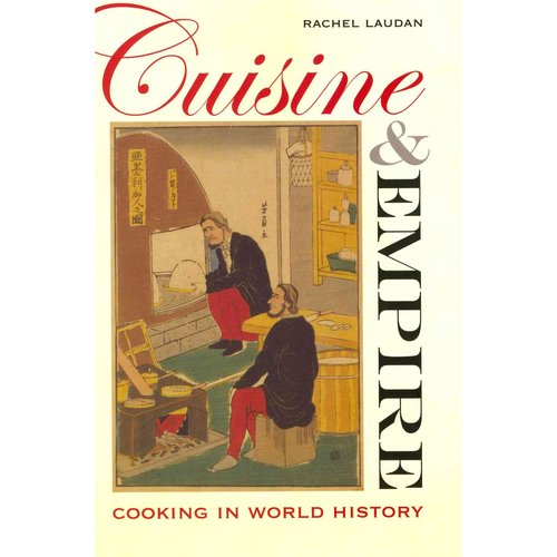 Cuisine and Empire: Cooking in World History
