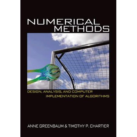 Numerical Methods : Design, Analysis, and Computer Implementation of (The Design And Analysis Of Algorithms Solutions)